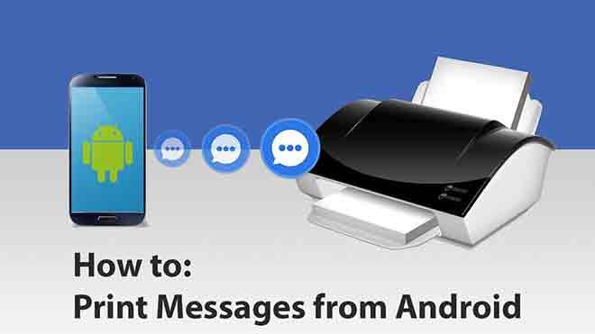 Как распечатать текстовые сообщения с Android